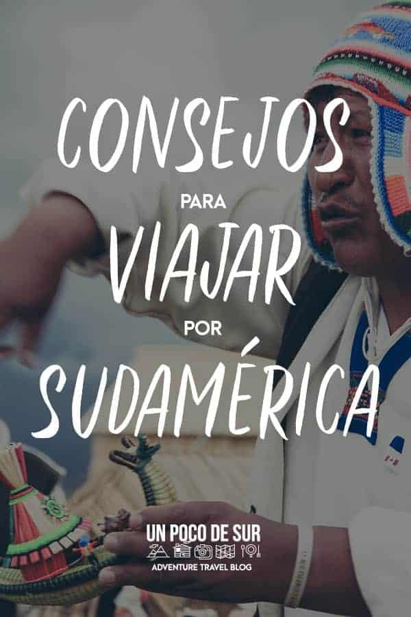 Consejos viajar a sudamérica