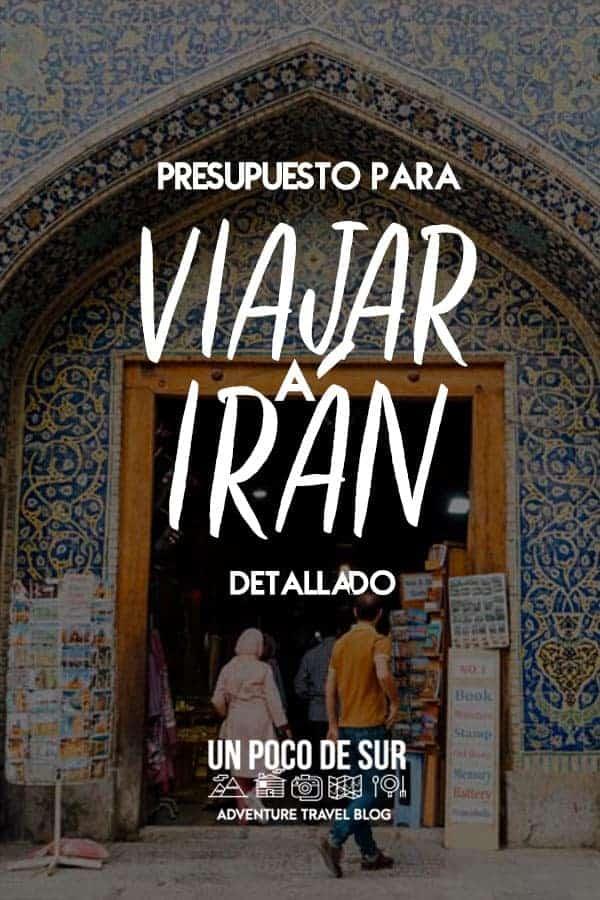 Presupuesto para viajar a Irán