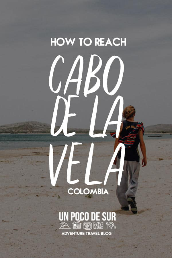 How to Reach Cabo de la vela
