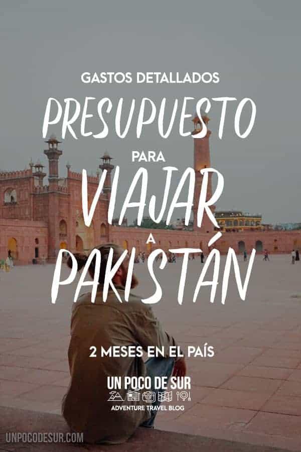 Presupuesto para viajar a Pakistán