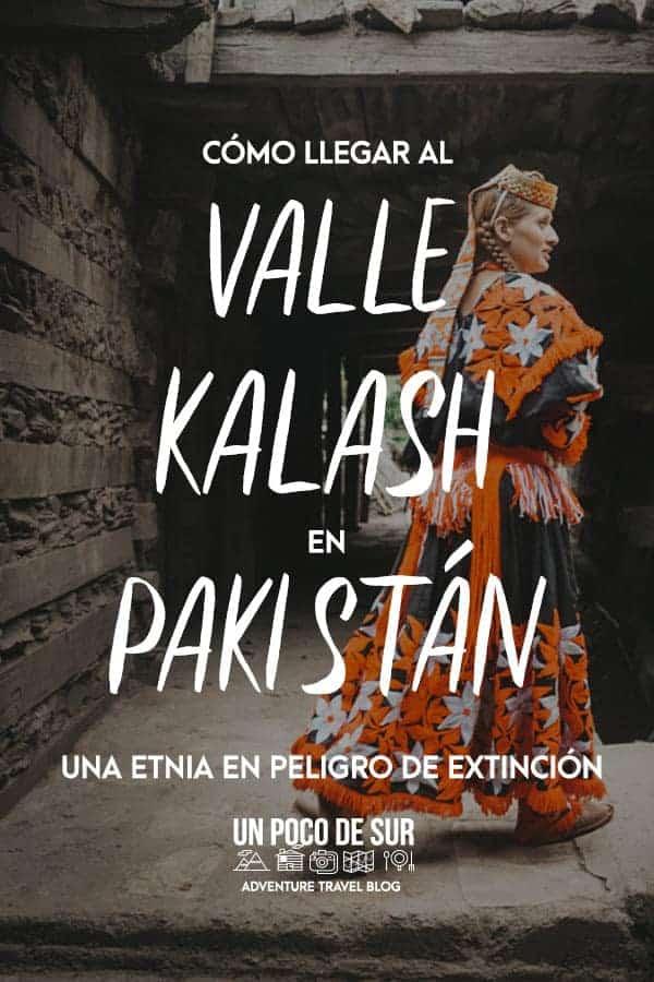 Valle Kalash Pakistán