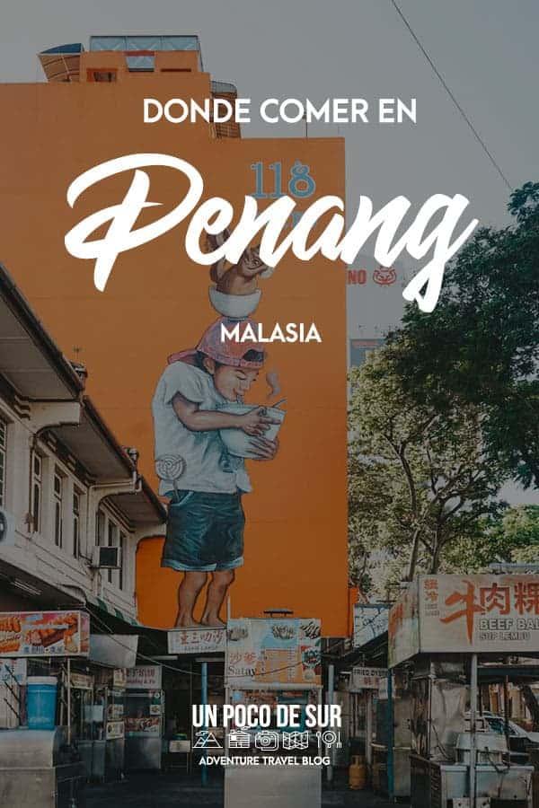 Dónde comer en Penang